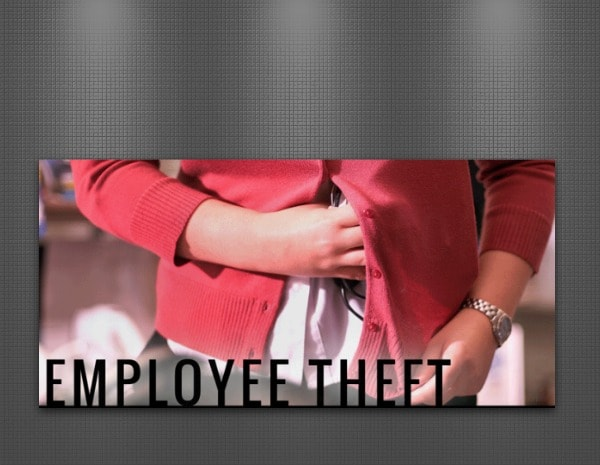 employee theft could be happening to you