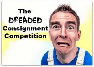 Don't be afraid of Consignment Competition