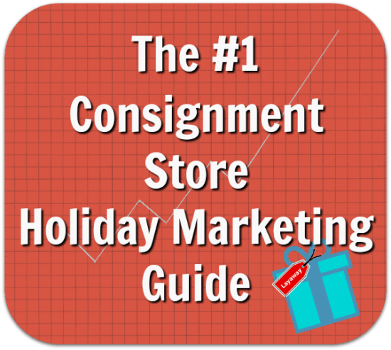 The #1 Consignment Store Holiday Marketing Guide