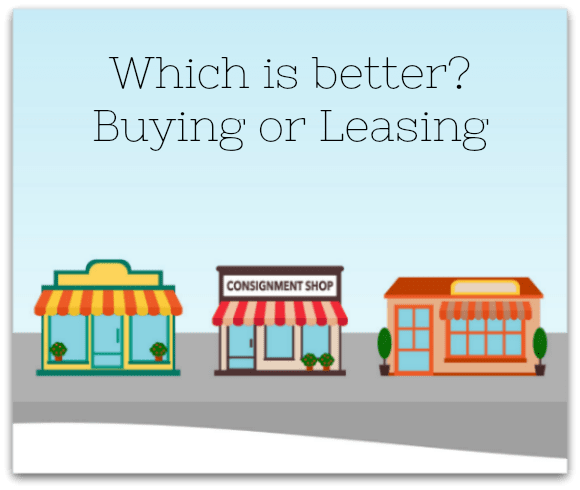 Is it better to buy or lease your consignment store property?
