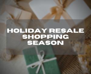 Holiday Resale Shopping Season