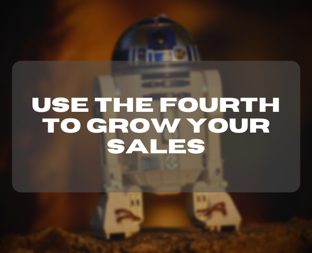 Use the fourth to grow your sales