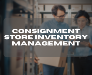 Consignment Store Inventory Management