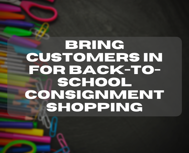 Back-to-School Consignment Shopping
